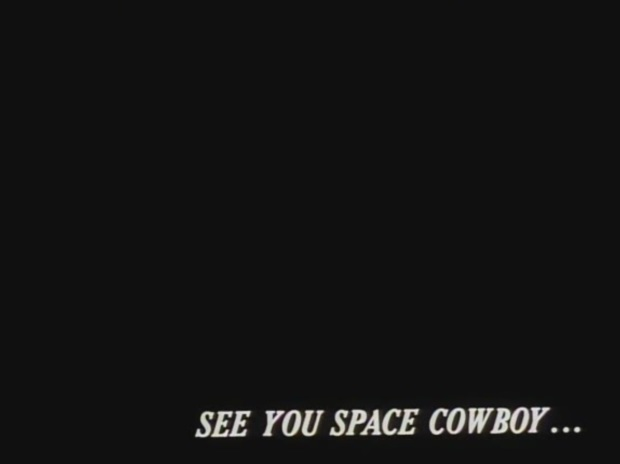 CB - see you space cowboy