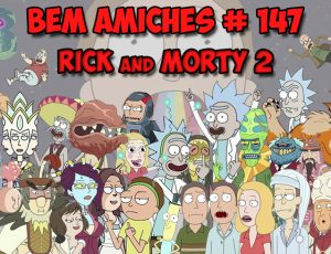 Bem Amiches #147 – SHOW ME WHAT YOU GOT!!!!!